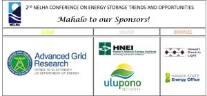 2nd NELHA Conference on Energy Storage Trends and Opportunities Mahalo to our sponsors